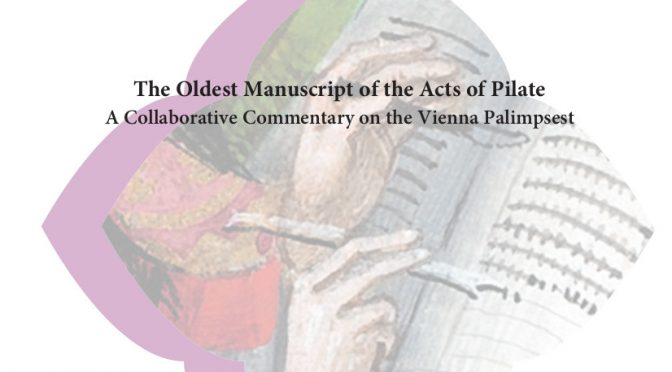 The Oldest Manuscript of the Acts of Pilate