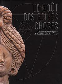 Le goût des belles choses. Collection archéologique de David Doret (1821-1904). Catalogue édité par l'UNIL et le Musée historique de Vevey (2015), 128 p.