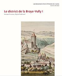 Les Monuments d'art et d'histoire du Canton De Vaud, Tome VIII. Le District De La Broye-Vully I. Par Brigitte Pradervand et Monique Fontannaz. Edition: Société d'histoire de l'art en Suisse (2015), 488 p.