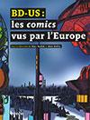 BD-US: les comics vus par l'Europe. Sous la direction de Marc Atallah et Alain Boillat. Infolio (2016), 175 p.