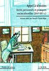 Appel à témoins. Écrits personnels et pratiques socioculturelles (XVIe – XXe s.). Ed. par Danièle Tosato-Rigo. Etudes de Lettres (2016), 318 p. www.unil.ch/edl