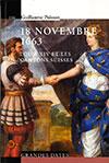 18 novembre 1663. Louis XIV et les cantons suisses. Par Guillaume Poisson. Editions PPUR / Le savoir suisse (2016), 139 p.