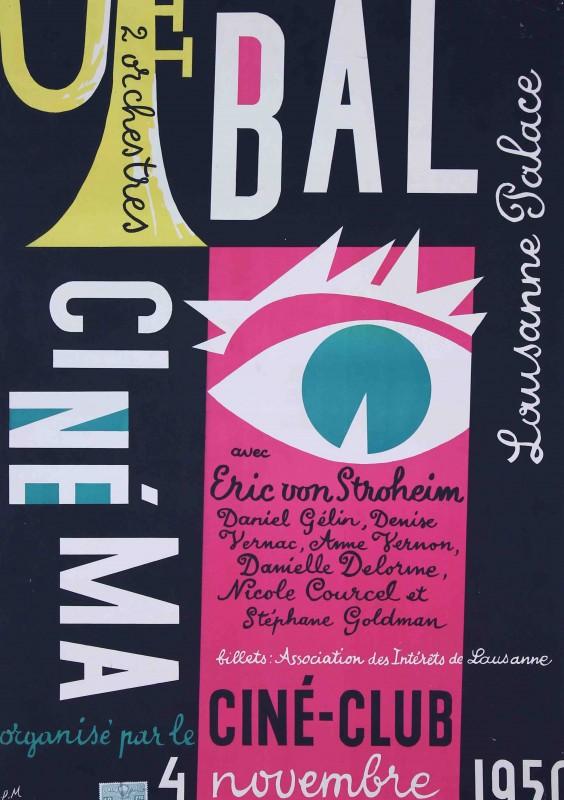 Affiche du bal d'inauguration de la Cinémathèque suisse, Lausanne, 1950. © Pierre Monnerat/Cinémathèque suisse.