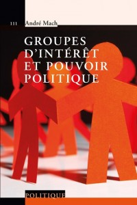 groupes d'intérêt et pouvoir politique