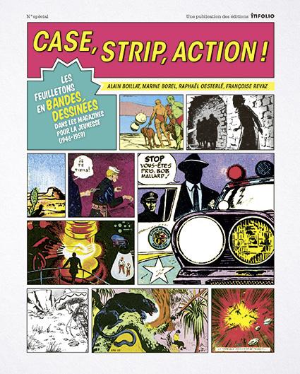 Case, strip, action ! Les feuilletons en bandes dessinées dans les magazines pour la jeunesse (1946-1959)