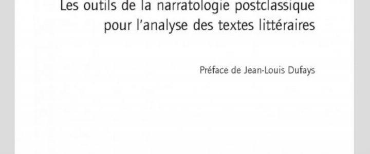 Les Rouages de l'intrigue. Les outils de la narratologie postclassique pour l'analyse des textes littéraires