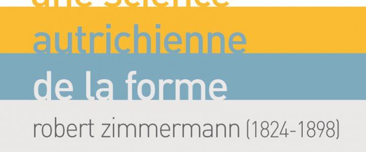 Une science autrichienne de la forme : Robert Zimmermann 1824-1898