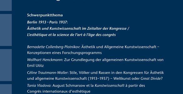 Berlin 1913 – Paris 1937. L'esthétique et la science de l'art à l'âge des Congrès
