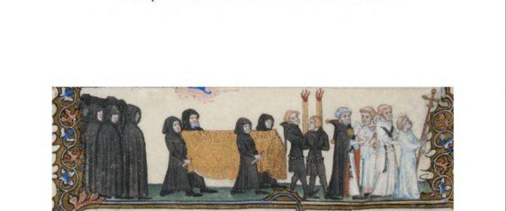 Mourir à la cour. Normes, usages et contingences funéraires dans les milieux curiaux à la fin du Moyen Âge et à l'Époque moderne