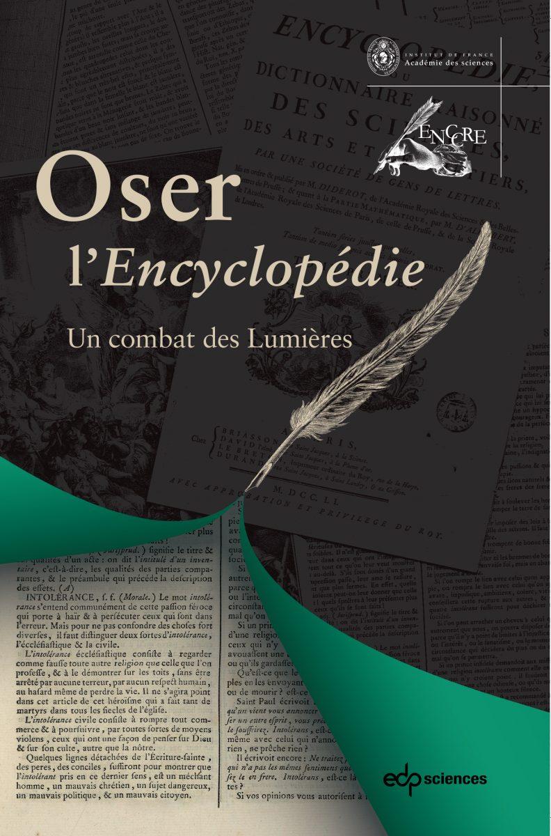 Oser l'Encyclopédie. Un combat des Lumières