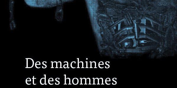 Des machines et des hommes. Masculinité et technologie dans le cinéma américain contemporain