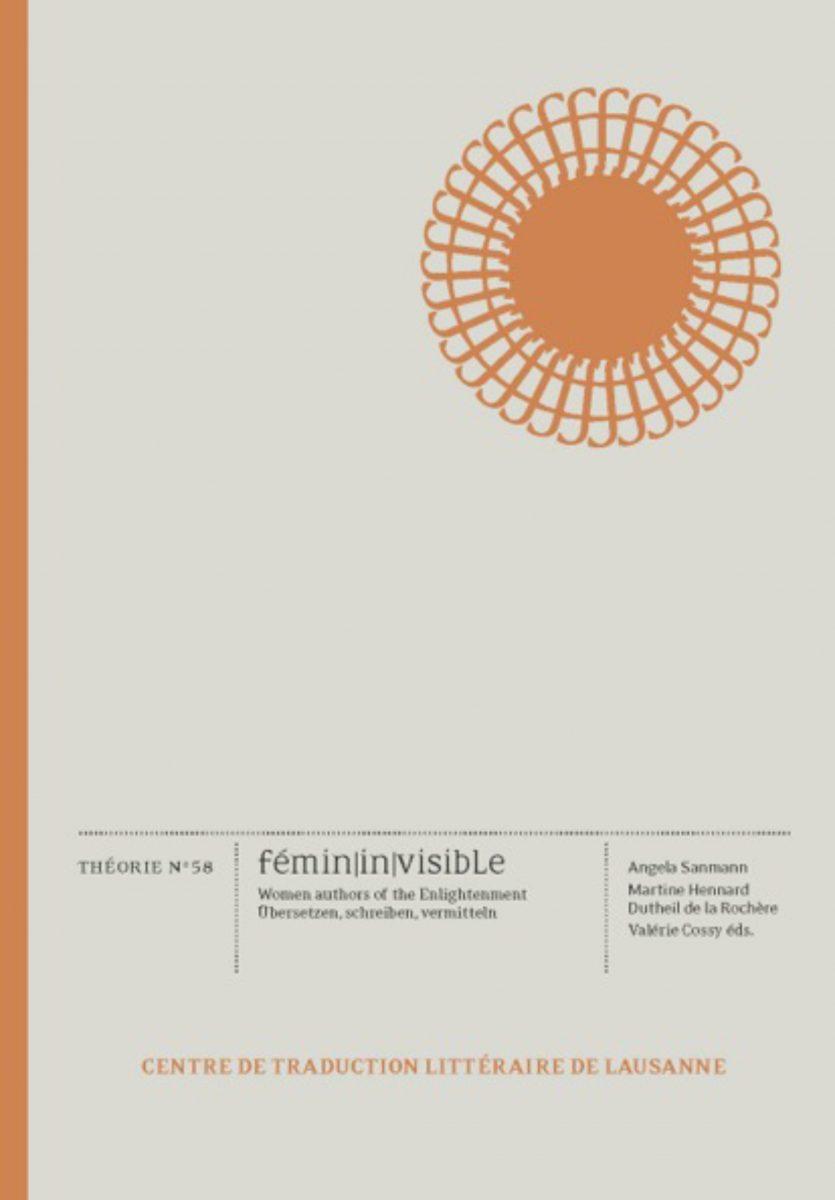 fémin|in|visible. Women authors of the Enlightenment / Übersetzen, schreiben, vermitteln