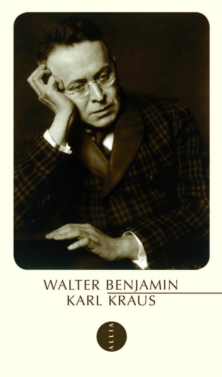 Walter Benjamin. Karl Kraus