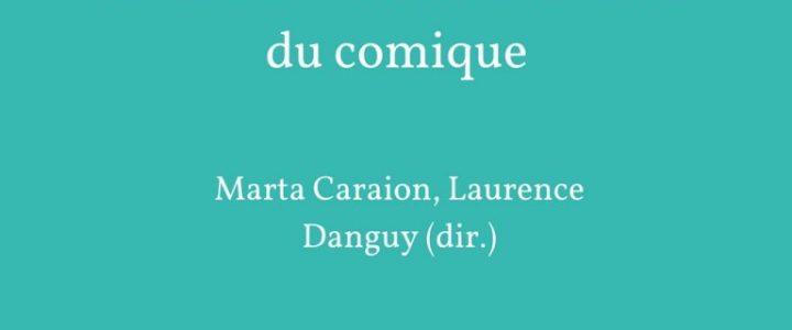 Le rire : formes et fonctions du comique