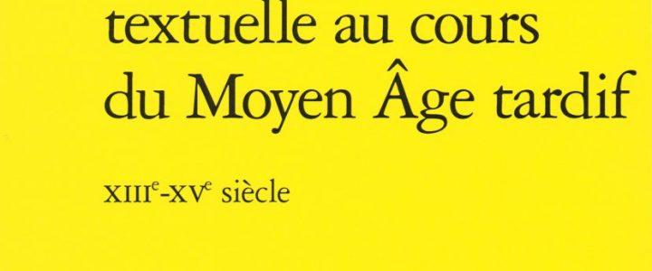 De l'(id)entité textuelle au cours du Moyen Âge tardif. XIIIe-XVe siècle