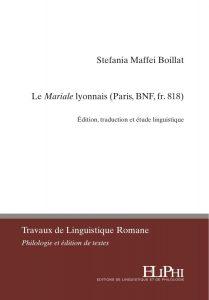 de7a0cd5de0f Le Mariale lyonnais (Paris, BNF, fr. 818). Édition, traduction et ...