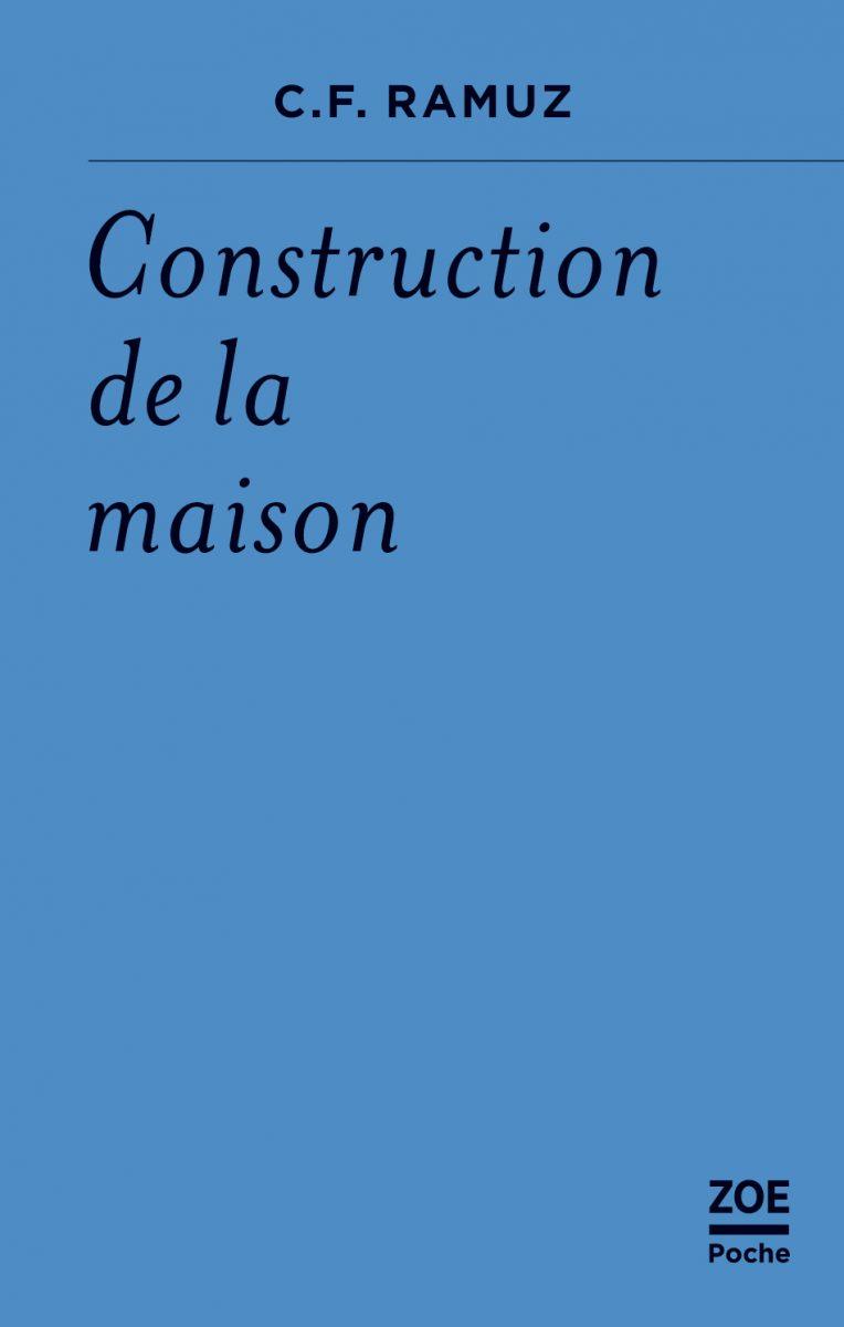 C. F. Ramuz, Construction de la maison