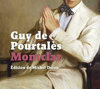 Guy de Pourtalès, Montclar