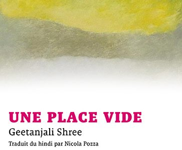 Geetanjali Shree, Une place vide