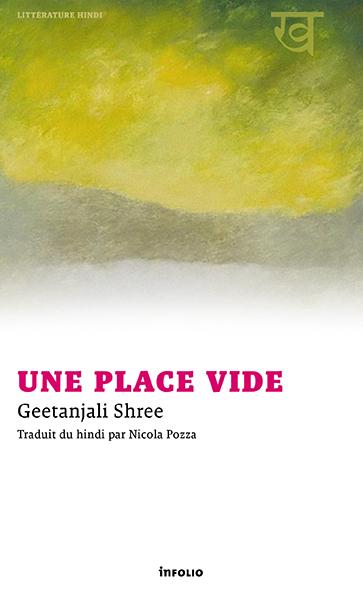Geetanjali Shree, Une place vide