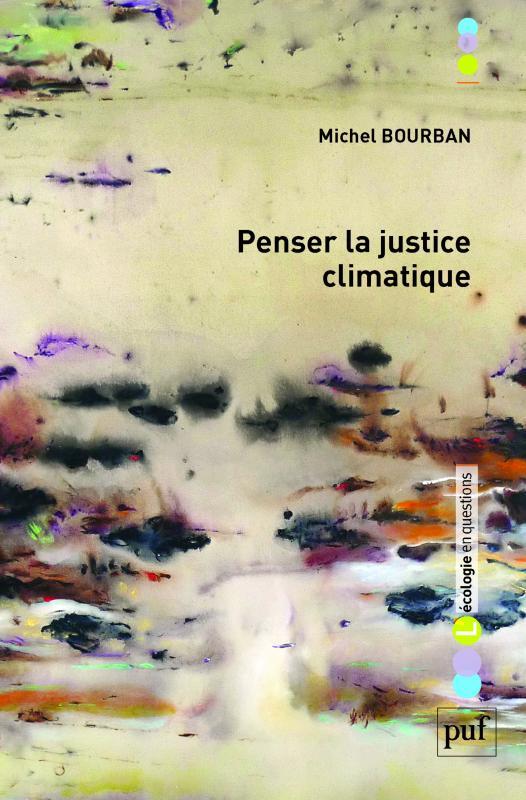 Penser la justice climatique. Devoirs et politiques
