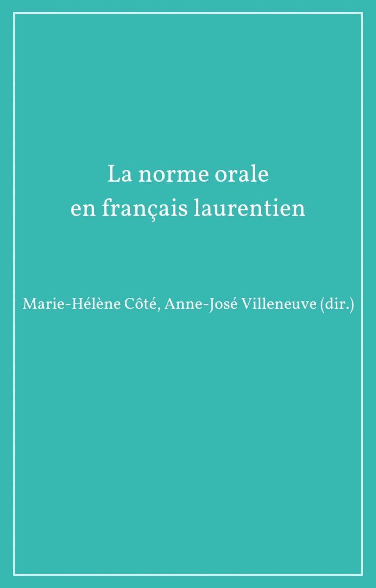 La norme orale en français laurentien
