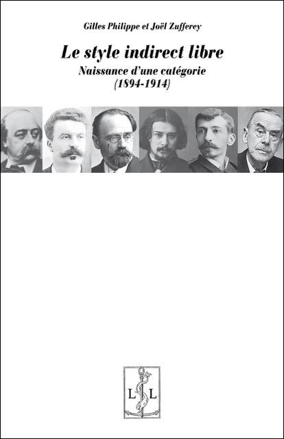 Le style indirect libre. Naissance d'une catégorie (1894-1914)