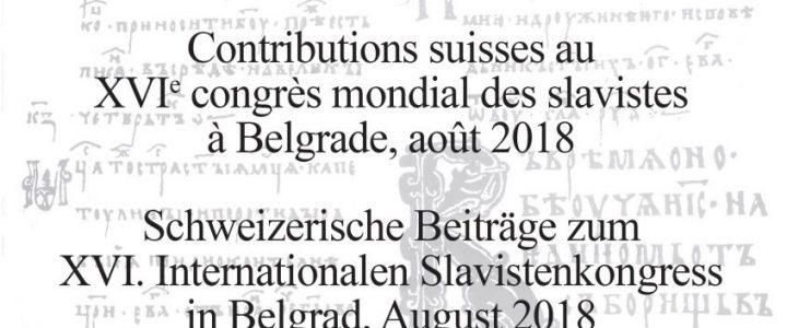 Contributions suisses au XVIe congrès mondial des slavistes à Belgrade, août 2018