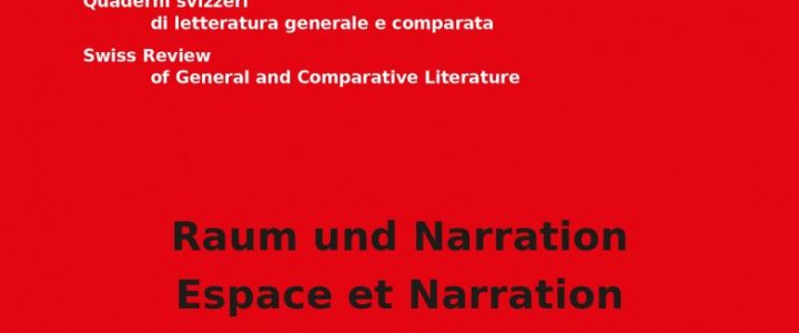 Raum und Narration / Espace et Narration / Space and Narration