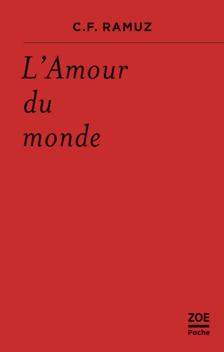 C. F. Ramuz, L'Amour du monde