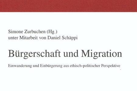 Bürgerschaft und Migration. Einwanderung und Einbürgerung aus ethisch-politischer Perspektive