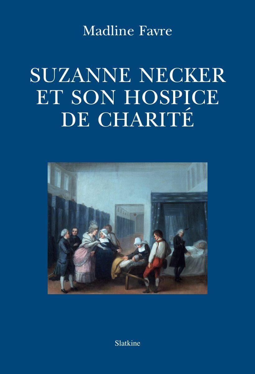 Suzanne Necker et son hospice de charité