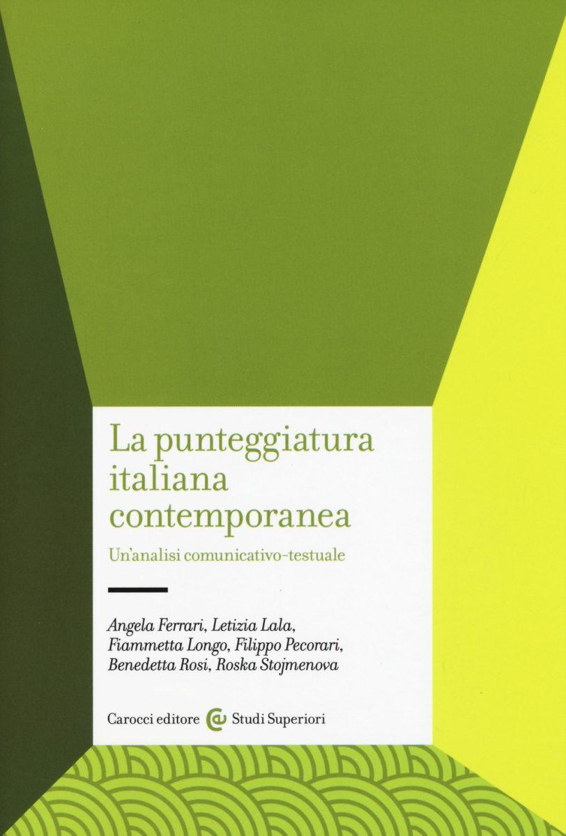 La punteggiatura italiana contemporanea. Un'analisi comunicativo-testuale