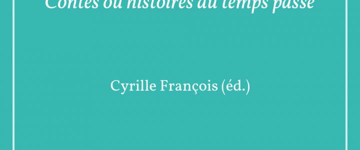 Charles Perrault, Contes ou histoires du temps passé