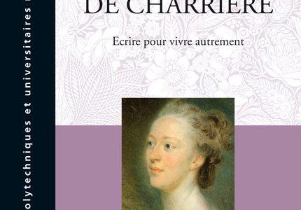 Isabelle de Charrière, Écrire pour vivre autrement