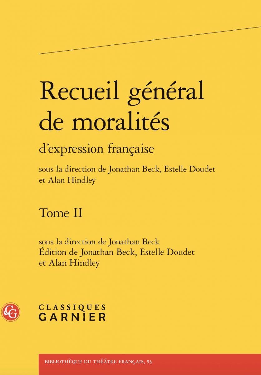 Recueil général de moralités d'expression française