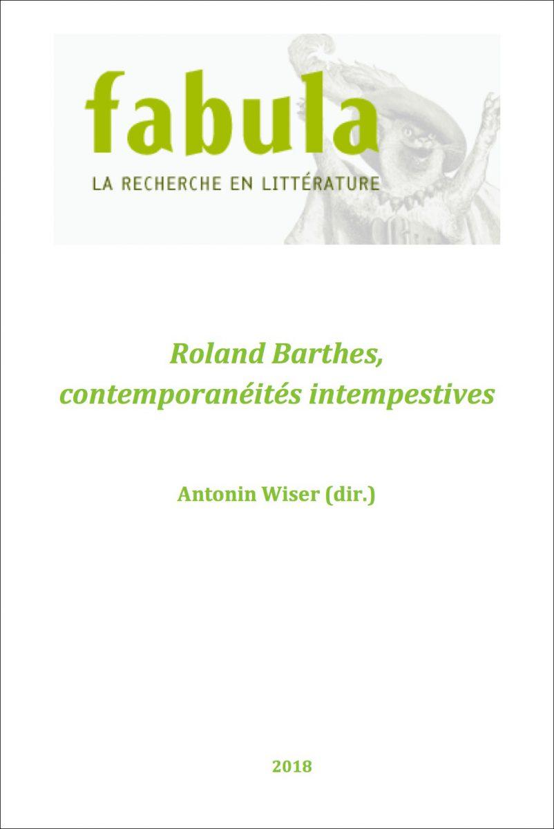 Roland Barthes, contemporanéités intempestives