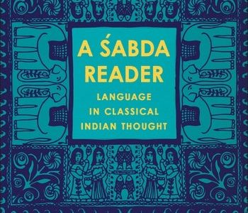 A ?abda Reader. Language in Classical Indian Thought