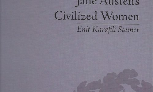 Jane Austen's Civilized Women : Morality, Gender and the Civilizing Process
