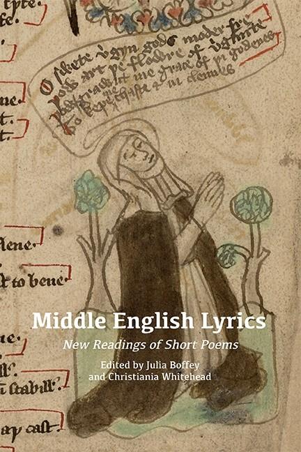 Middle English Lyrics : New Readings of Short Poems