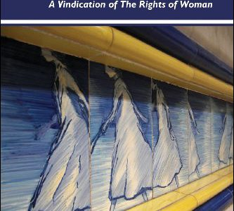 Called to Civil Existence : Mary Wollstonecraft's A Vindication of The Rights of Woman