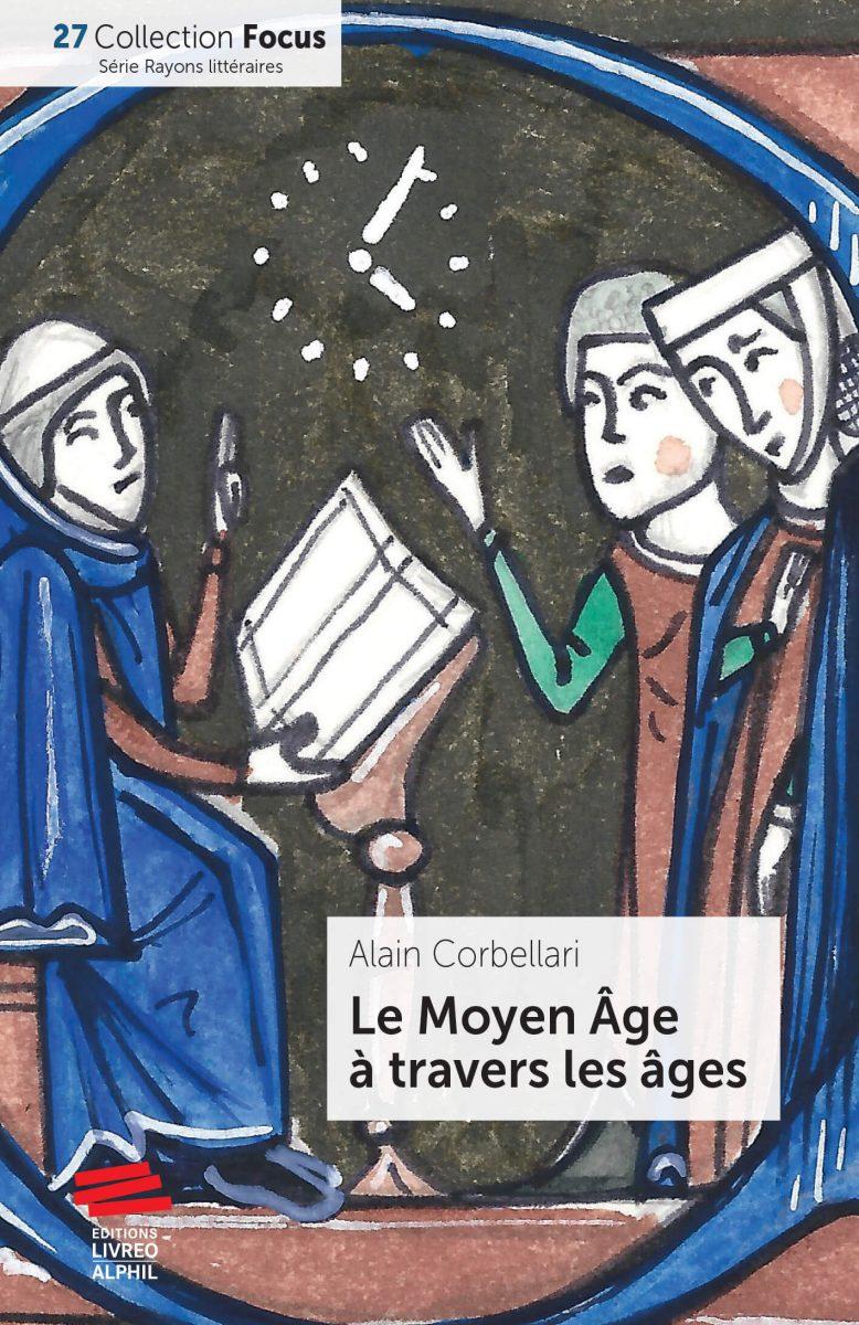 Le Moyen Âge à travers les âges
