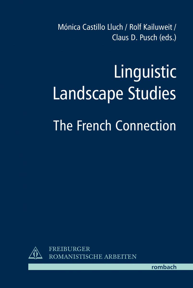 Linguistic Landscape Studies. The French Connection