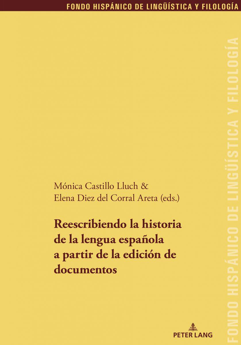Reescribiendo la historia de la lengua a partir de la edición de documentos