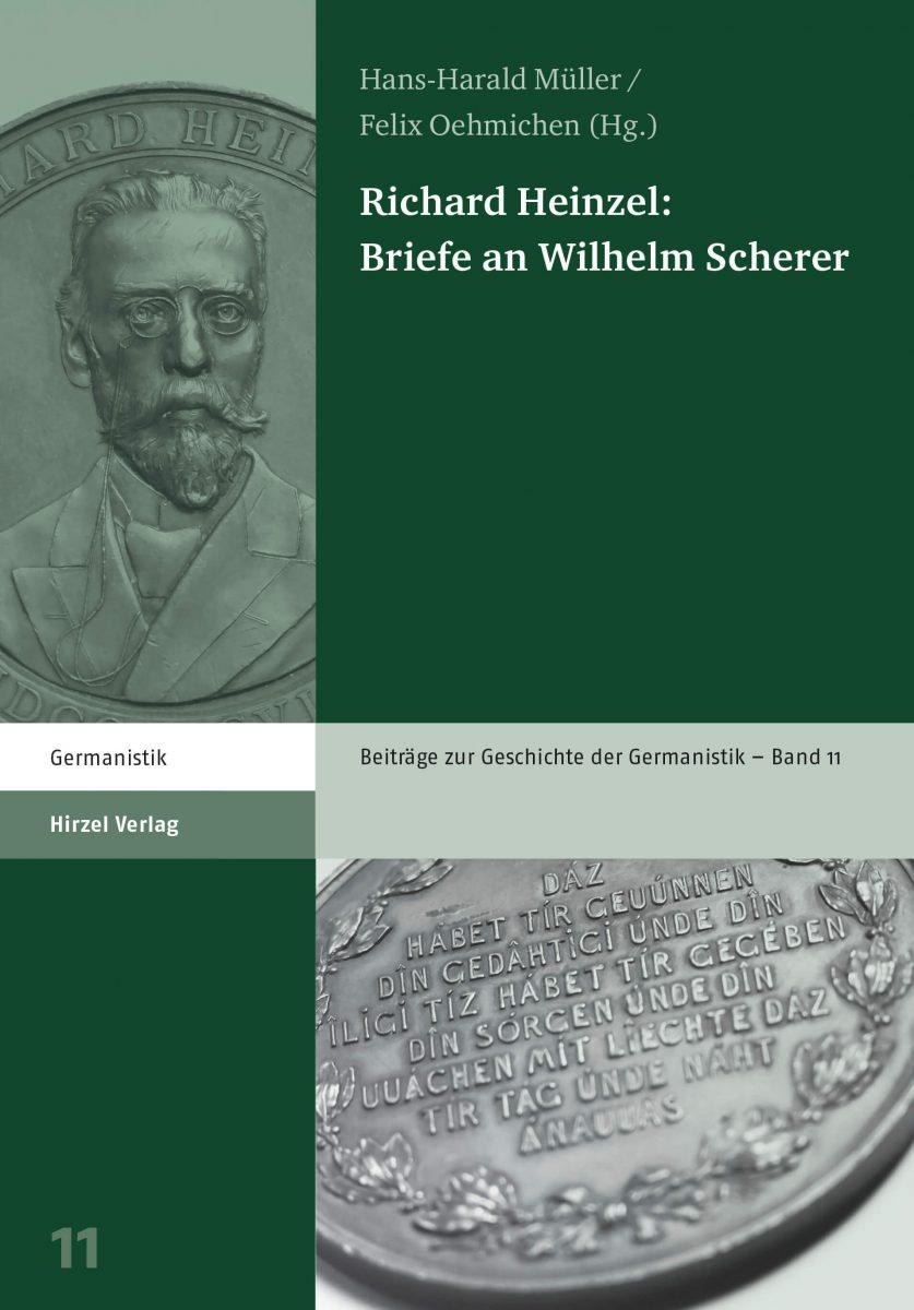 Richard Heinzel: Briefe an Wilhelm Scherer