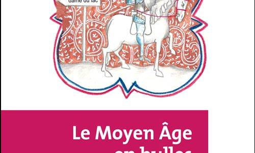 Le Moyen Âge en bulles