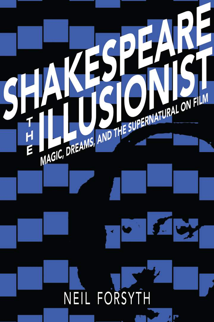 Shakespeare the Illusionist: Magic, Dreams and the supernatural on Film