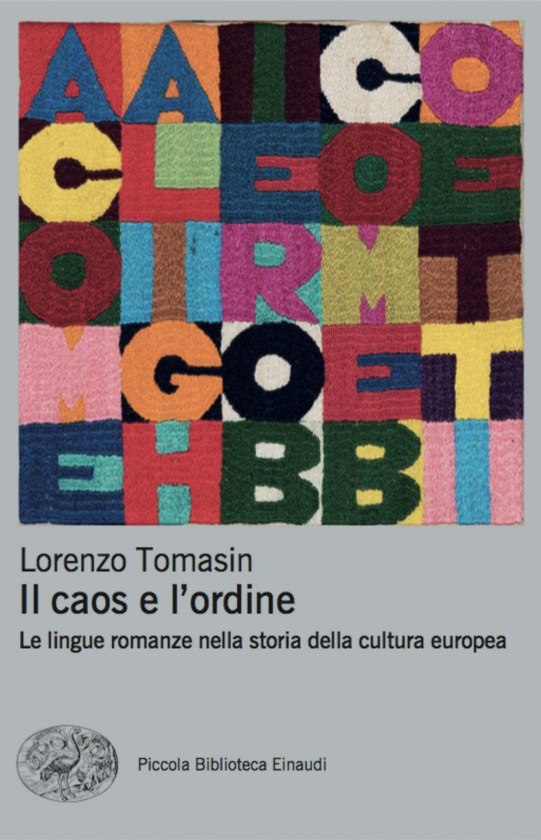Il caos e l'ordine. Le lingue romanze nella storia della cultura europea