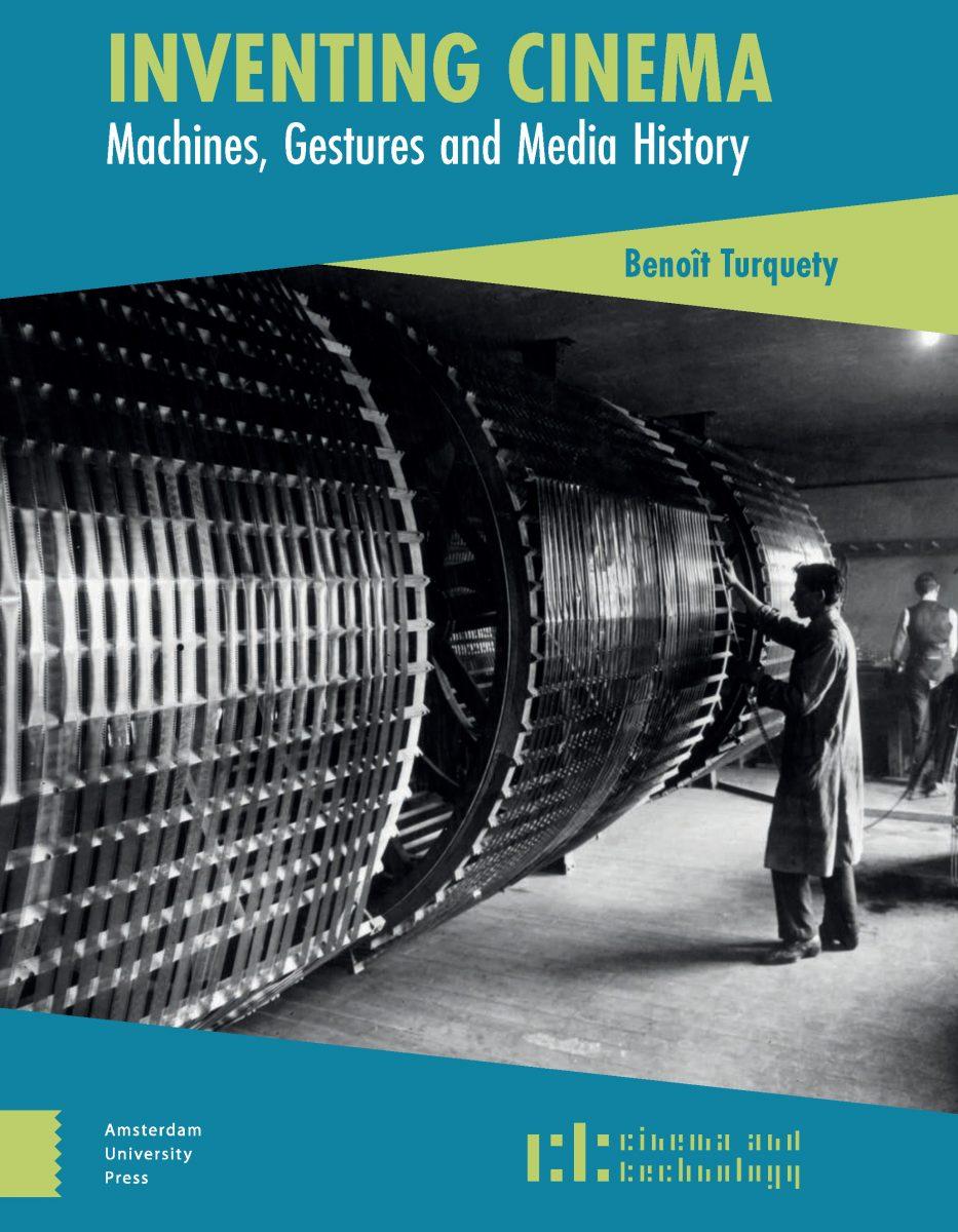 Inventing Cinema: Machines, Gestures and Media History