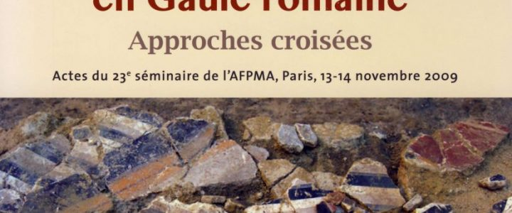 Les enduits peints en Gaule romaine: approches croisées
